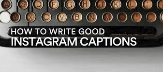 Tips for writing better instagram captions